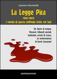 La legge Pica (1863-1865) - Gaetano Marabello - copertina