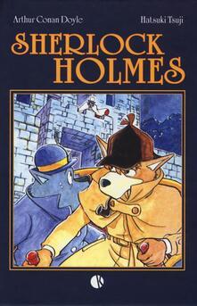 Sherlock Holmes - Arthur Conan Doyle,Hatsuki Tsuji - copertina
