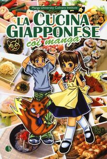 La cucina giapponese coi manga. Ediz. illustrata - Yoko Ishihara,Chihiro Hattori - copertina