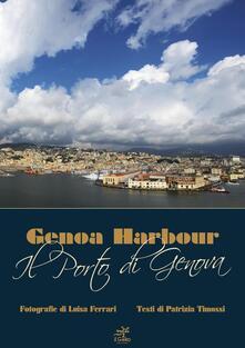 Il porto di Genova - Patrizia Timossi - copertina