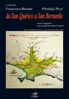 Da san Quirico a san Bernardo. Storia e leggenda... e gli eremiti del monte Carmelo - copertina