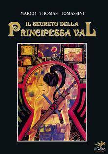 Il segreto della principessa Val - Marco Thomas Tomassini - copertina