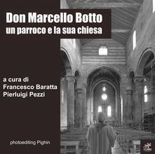Don Marcello Botto. Un parroco e la sua chiesa - copertina