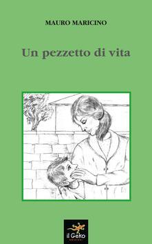 Un pezzetto di vita - Mauro Maricino - copertina