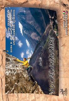 Val Pennavaire. Guida di arrampicata sportiva-Sport climbing guidebook - Associazione Roc Pennavaire - copertina