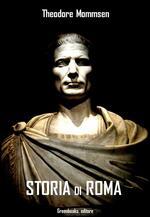 Storia di Roma. Ediz. integrale