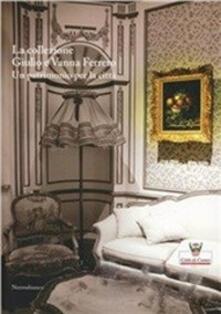 La collezione Giulio e Vanna Ferrero. Un patrimonio per la città. Ediz. illustrata - copertina