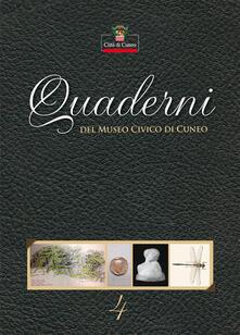 Quaderni del Museo Civico di Cuneo. Vol. 4 - copertina