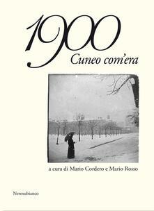 1900 Cuneo com'era - copertina