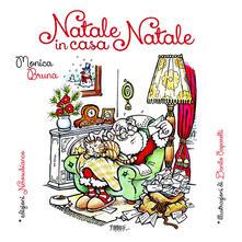 Natale in casa Natale. Ediz. illustrata - Monica Bruna - copertina