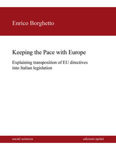 Keeping the pace with Europe. Explaining transposition of EU directives into Italian legislation