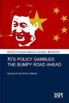 Xi's policy gambles. A bumpy road ahead - copertina