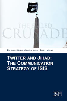 Twitter and jihad. The communication strategy of ISIS - copertina