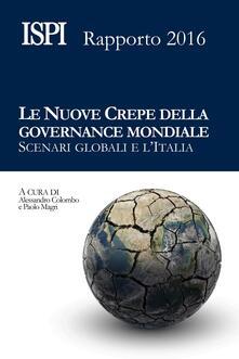 Le nuove crepe della governance mondiale. Scenari globali e l'Italia - copertina
