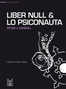 Liber Null-Lo psiconauta - Peter J. Carroll - ebook