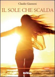 Il sole che scalda - Claudio Giannoni - copertina