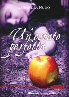 Un' estate perfetta - Cassandra Nudo - copertina