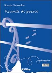 Ricordi di poesie - Rosario Tomarchio - copertina