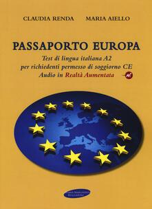 Pdf Gratis Passaporto Europa Test Di Lingua Italiana A2 Per Richiedenti Permesso Di Soggiorno Ce Con Contenuto Digitale Per Download E Accesso On Line Con Audio Pdf Box