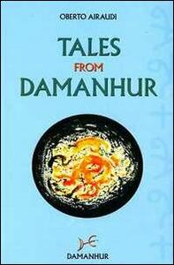 Tales from Damanhur. Amscusat and other stories