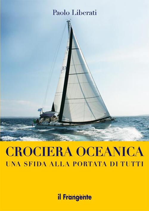 Crociera oceanica. Una sfid...