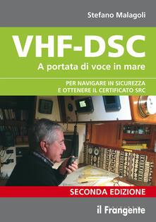Mercatinidinataletorino.it VHF-DSC. A portata di voce in mare per navigare sicuri con la radio di bordo Image
