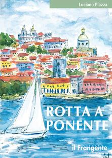 Premioquesti.it Rotta a Ponente. Da Marsala a Lisbona Image