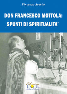 Don Francesco Mottola: spunti di spiritualità