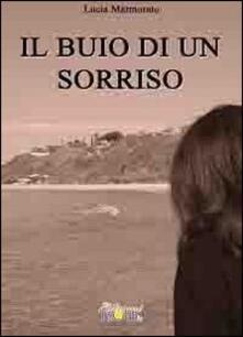 Il buio di un sorriso - Lucia Marmorato - copertina