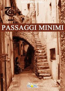 Passaggi minimi - Katia Debora Melis - copertina