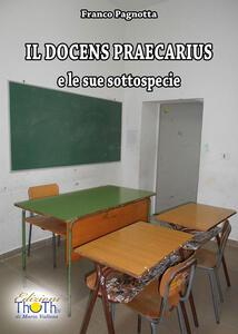 Il docens praecarius e le sue sottospecie