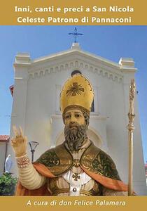 Inni, canti e preci a San Nicola Celeste Patrono di Pannaconi