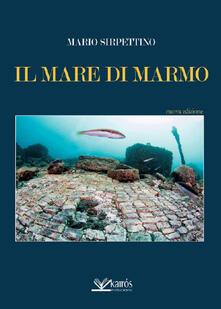 Il mare di marmo - Mario Sirpettino - copertina