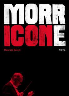Morricone - Maurizio Baroni - copertina