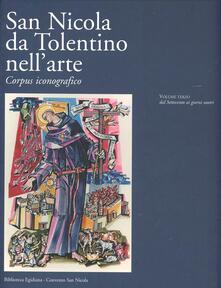 San Nicola da Tolentino nell'arte. Corpus iconografico. Vol. 3: Dal Settecento ai giorni nostri. - copertina