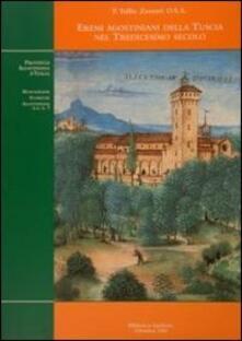Eremi agostininani della Tuscia nel tredicesimo secolo. Ricerca topografica-storica - Tullio Zazzeri - copertina