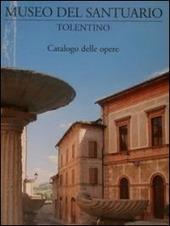 Museo del Santuario, Tolentino. Catalogo delle opere