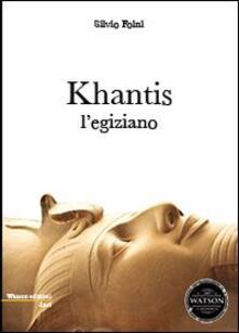 Khantis l'egiziano - Silvio Foini - copertina