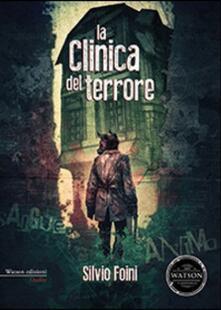 La clinica del terrore - Silvio Foini - copertina