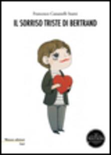 Il sorriso triste di Bertrand - Francesco Cassanelli Stami - copertina