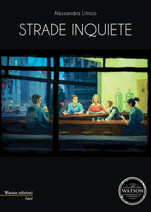 Strade inquiete - Alessandra Litrico - copertina