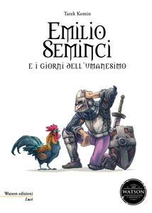 Emilio Seminci e i giorni dell'umanesimo