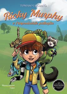 Ricky Murphy e l'improbabile pattuglia