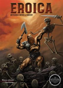 Ebook Eroica – Antologia Sword & Sorcery