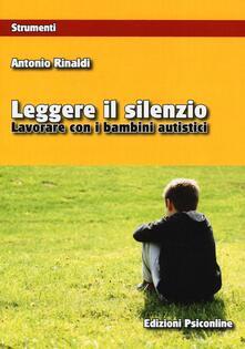 Leggere il silenzio. Lavorare con i bambini autistici.pdf