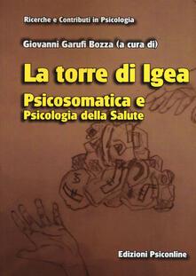 La torre di Igea. Psicosomatica e psicologia della salute - copertina