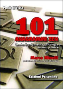 Voluntariadobaleares2014.es 101 anagrammi zen. Storia di enigmistica, psicologia, cinema, politica Image
