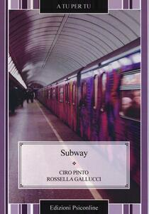Libro Subway Ciro Pinto Rossella Gallucci