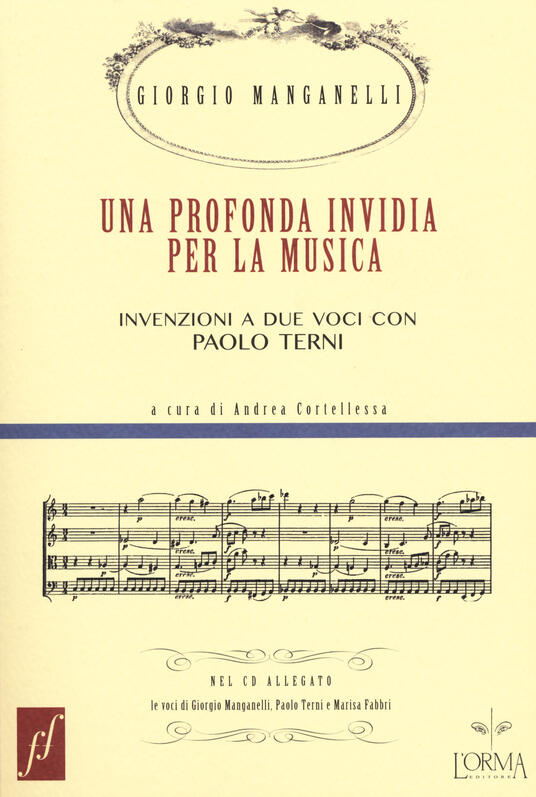 Una profonda invidia per la musica. Invenzioni a due voci con Paolo Terni. Con CD Audio - Giorgio Manganelli,Paolo Terni - copertina