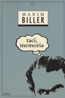 Taci, memoria - Maxim Biller - copertina
